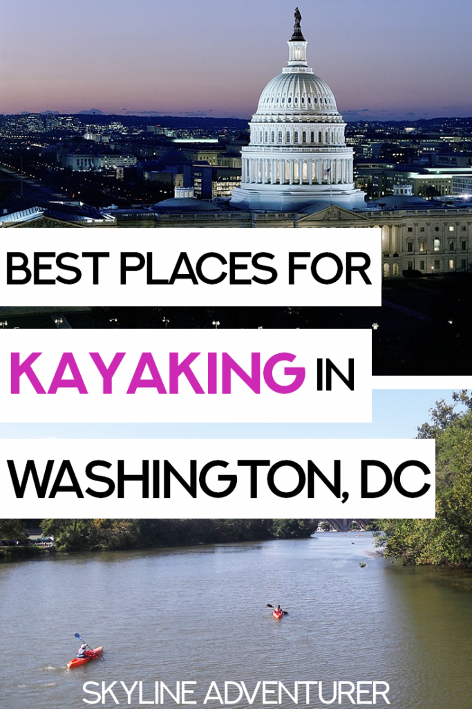 Looking for fun things to do in Washington DC? Kayaking easily tops the list! With so many waterways and historic sites, there are tons of places to go kayaking in DC. This is the most comprehensive guide out there for kayaking in Washington DC! #WashingtonDC #USA #Kayaking #Outdoors